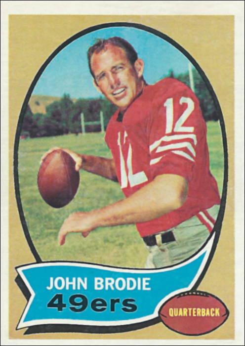 John Brodie 1970 San Francisco Topps Card