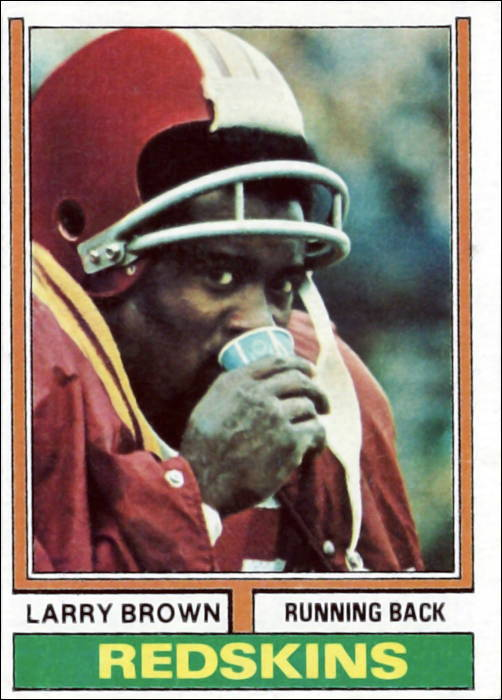 Larry Brown 1974 Washington Redskins Topps Card