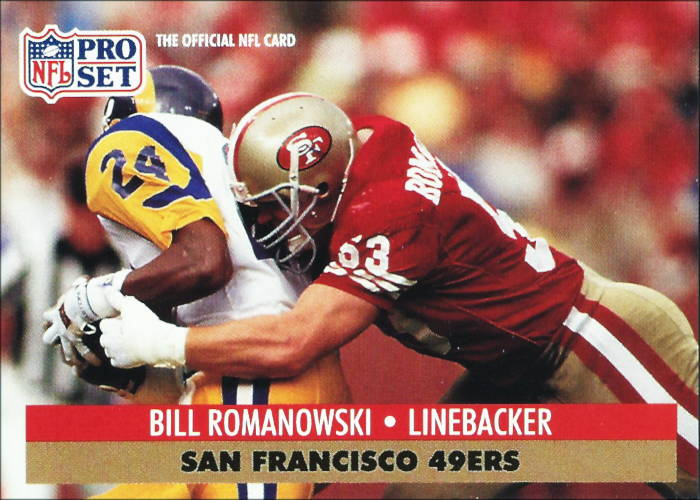 Bill Romanowski San Francisco 49er 1991 Pro Set Football Card #655