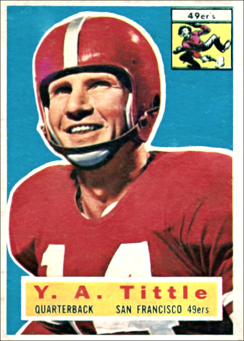 YA Tittle San Francisco Quarterback 1956 Topps Card